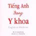 Tổng hợp sách Tiếng Anh Y Khoa cho người Việt
