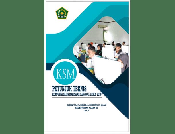 Juknis KSM (Kompetisi Sains Madrasah) Tahun 2019