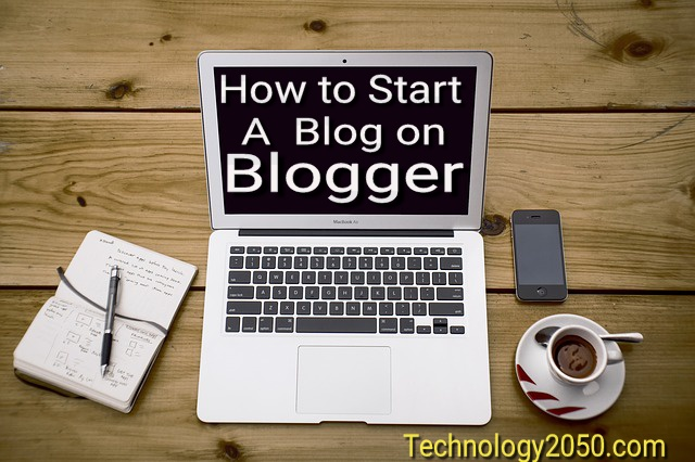 how to start a blog on blogger - how to create a blog - how to make a blog - how to start a blogger - how to make a free  blog