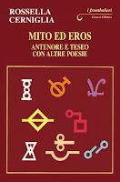 """Rossella Cerniglia, """"Mito ed Eros. Antenore e Teseo con altre poesie"""" (Ed. Genesi)"""