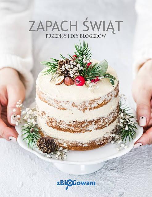 Zapach Świąt, czyli książka blogerów na święta