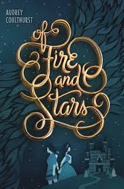 https://www.goodreads.com/book/show/25164304-of-fire-and-stars?ac=1&from_search=true