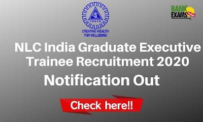 NLC India Graduate Executive Trainee Recruitment 2020