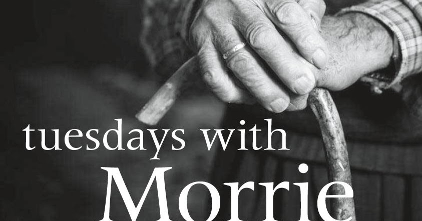 Tuesdays With Morrie Pdf 2shared