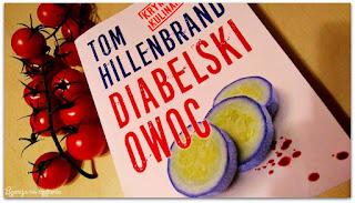 """154. """"Diabelski owoc"""" Tom Hillenbrand"""