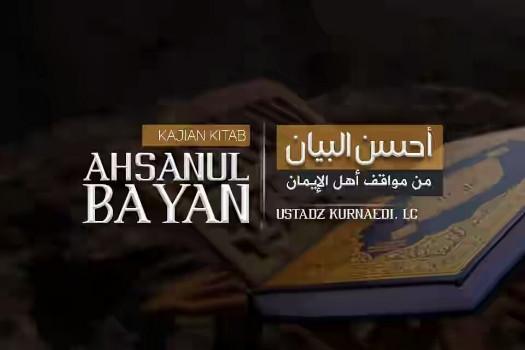 Download Kumpulan Kajian Kitab Ahsanul Bayan Oleh Ustadz Abu Ya Download Kumpulan Kajian Kitab Ahsanul Bayan Oleh Ustadz Kurnaedi (Kisah Quran Dan Sunnah)
