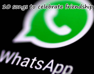 10 songs to celebrate friendship on whatsapp