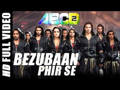 Bezubaan Phir Se Hd Video Indian Song Of Abcd 2 Movie 2015 Watch Online Replica
