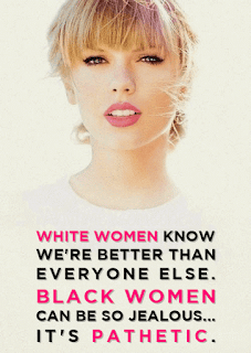 Racist Taylor Swift.