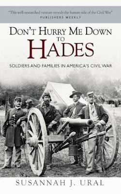 GNM: Don't Hurry Me Down to Hades: Soldiers & Families in America's Civil War