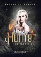 https://ruby-celtic-testet.blogspot.com/2018/09/hunter-ich-jage-dich-von-katharina-sommer.html