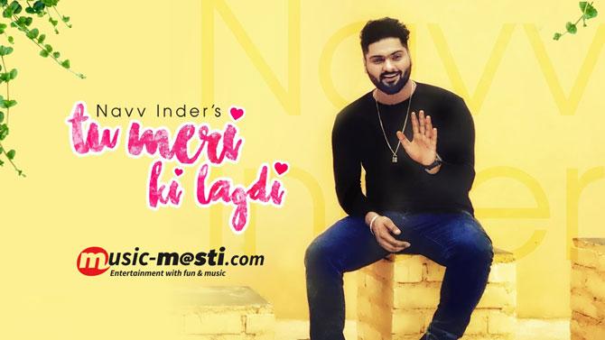 tu-meri-ki-lagdi-lyrics-navv-inder