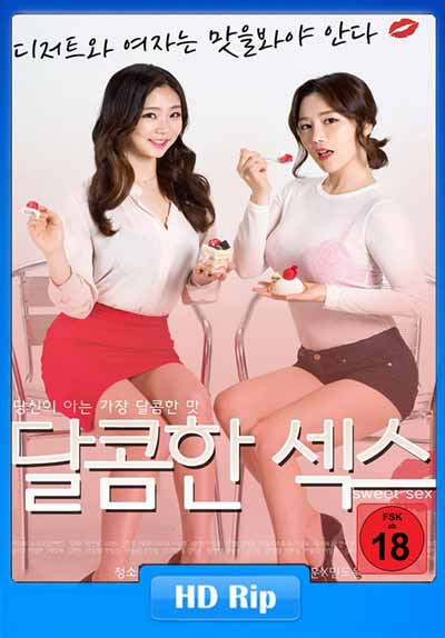 [18+] Sweet Sex 2017 KOR 480p HDRip 250MB x264