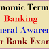 A to Z Economics Terms used in Banking General Awareness Explained