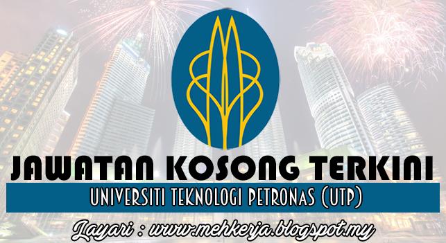 Jawatan Kosong Terkini 2016 di Universiti Teknologi PETRONAS (UTP)