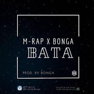 Download Audio | M Rap Lion X Bonga – Bata