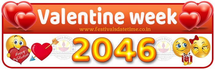 2046 Valentine Week List Calendar, 2046 Valentine Day All Dates & Day