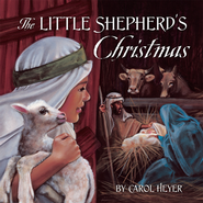 http://www.christianbook.com/the-little-shepherds-christmas/carol-heyer/9780824956332/pd/956332?product_redirect=1&Ntt=956332&item_code=&Ntk=keywords&event=ESRCP