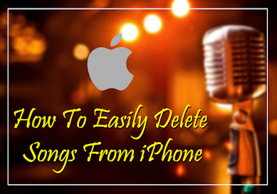 How To Easily Delete Songs From iPhone
