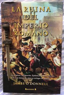 Portada del libro La ruina del Imperio Romano, de James O'Donnell