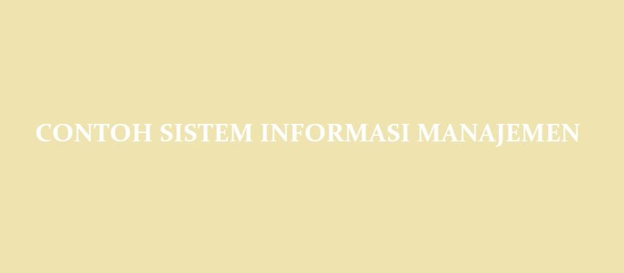 Contoh Penerapan Sistem Informasi Manajemen Dalam Ilmu Marketing