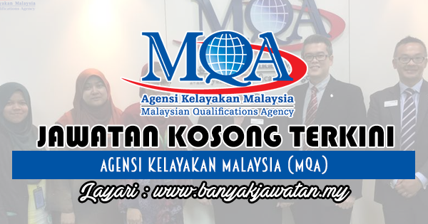 Jawatan Kosong Terkini 2018 di Agensi Kelayakan Malaysia (MQA)