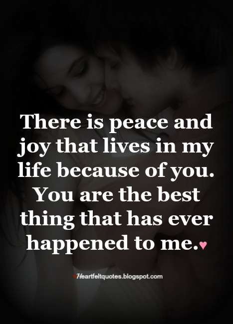 You Are The Best Thing That Has Ever Happened To Me Heartfelt