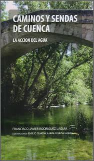 Caminos y sendas de Cuenca. La acción del agua