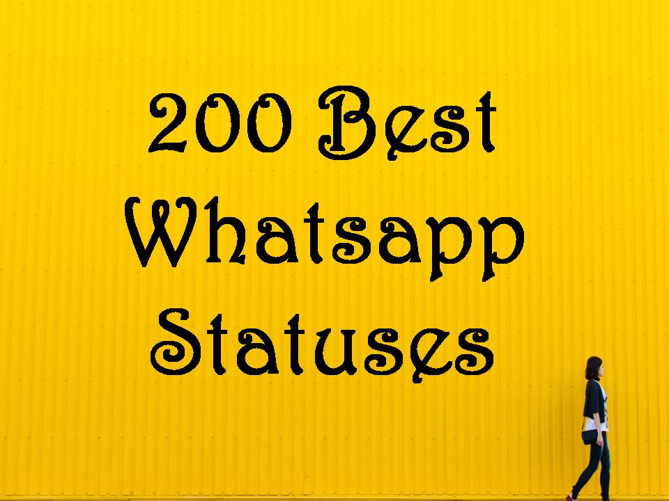 525 Best Whatsapp Status Quotes Messages August 2018