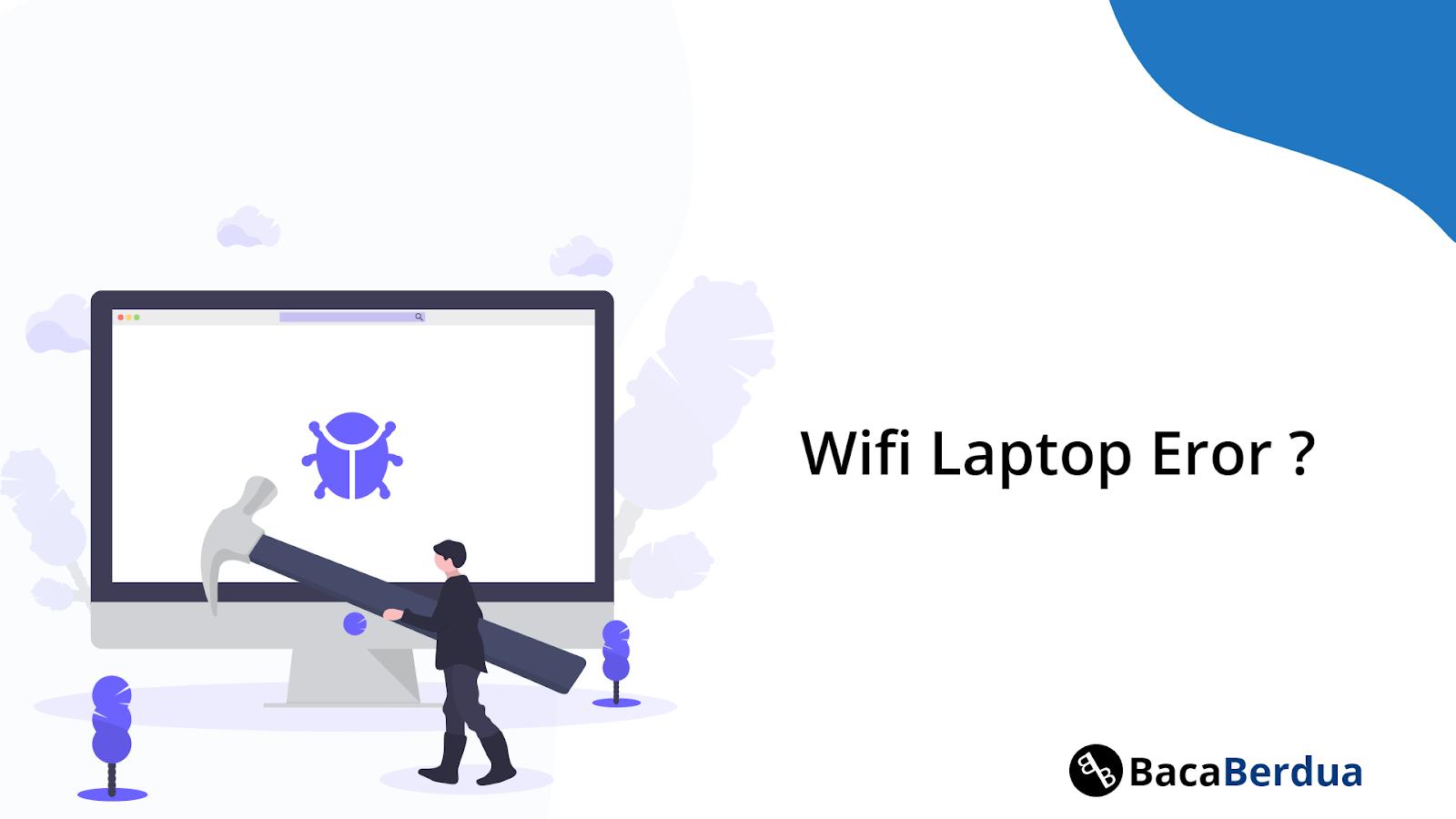 Laptop Tidak Ada Wifi? Gunakan Cara Ini Tanpa Memakai Dongle