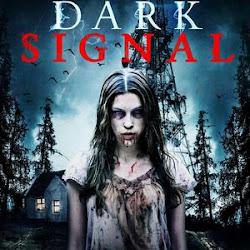 Poster Dark Signal 2016