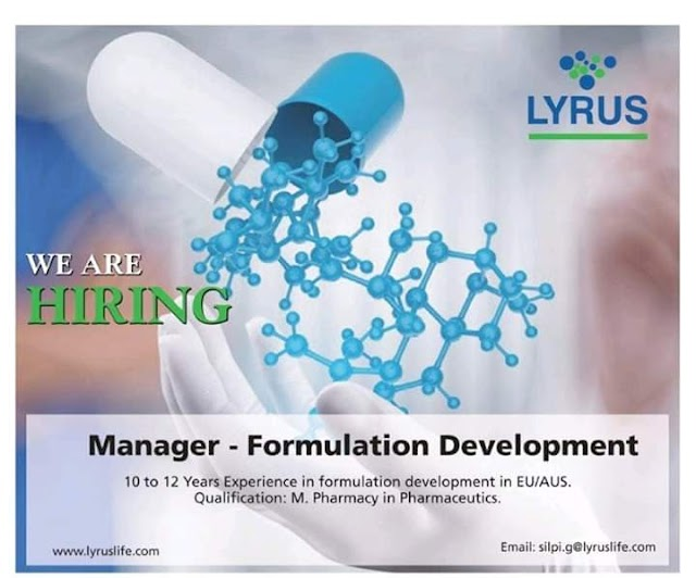 Lyrus Life Sciences hiring Manager -Formulation Development apply Now