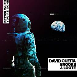 Baixar Better When You're Gone - David Guetta, Brooks e Loote Mp3