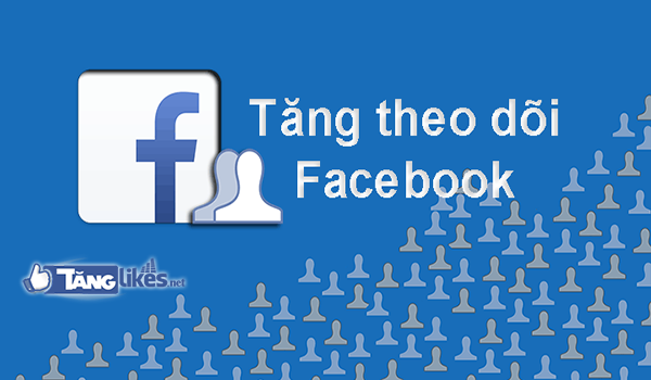 tan luot theo doi facebook
