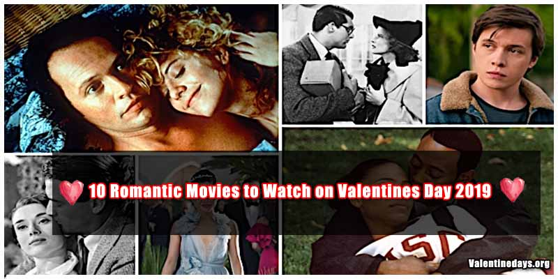 Valentines Day 2019 : 10 Romantic Movies to Watch on