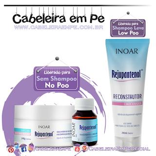 Produtos Liberados Da Linha Rejupantenol - Inoar (Condicionador Low Poo) - (Máscara e Solução liberados para No Poo)