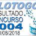 Resultado da Lotogol concurso 1004 (13/08/2018)