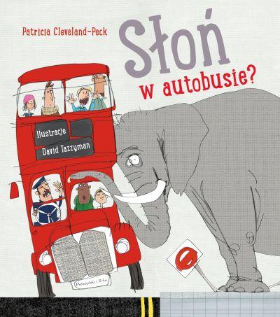 Słoń w autobusie? - Patricia Cleveland-Peck