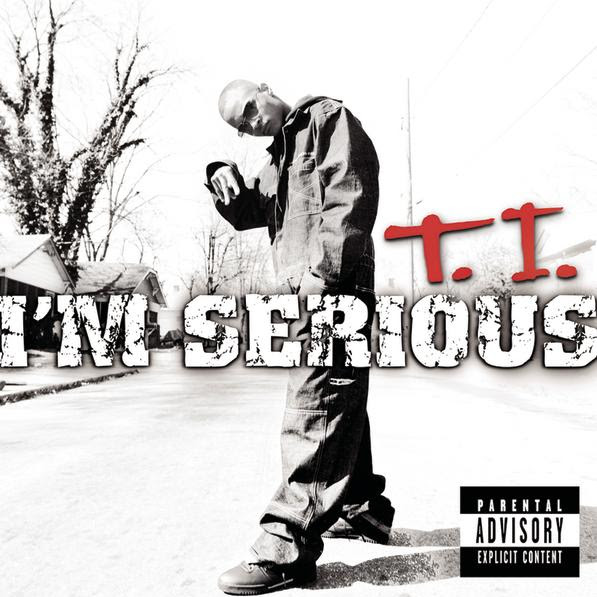 T.I. - I'm Serious  Cover