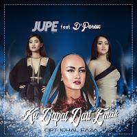 Lirik Lagu Jupe Ku Dapat Dari Emak (Feat D'Perez)
