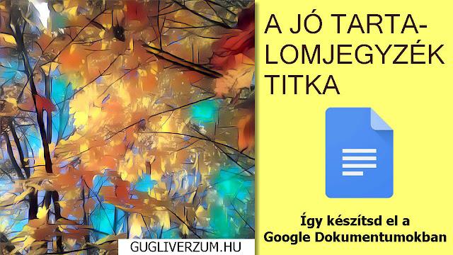 Tartalomjegyzék készítese, beszúrása Google Dokumentumokban Docs-ban
