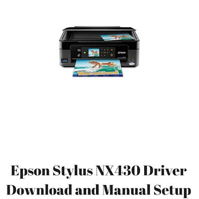 Epson Stylus NX430 Driver Download and Manual Setup