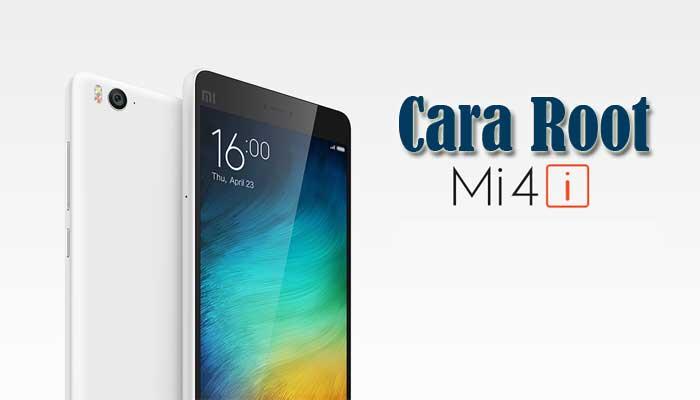 Cara Root Smartphone Xiaomi Mi4i