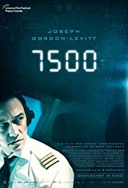 Movie Review: 7500, with Joseph-Gordon Levitt (2020)