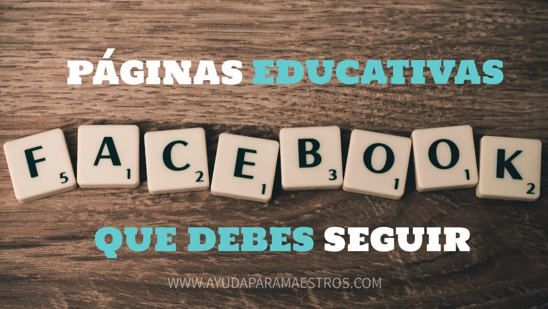 Ayuda Para Maestros 40 Páginas Educativas De Facebook Que