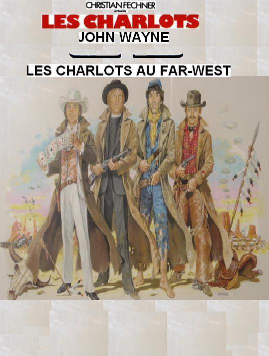 Les Charlots Au Far West : charlots, PLEIN, SUPER: