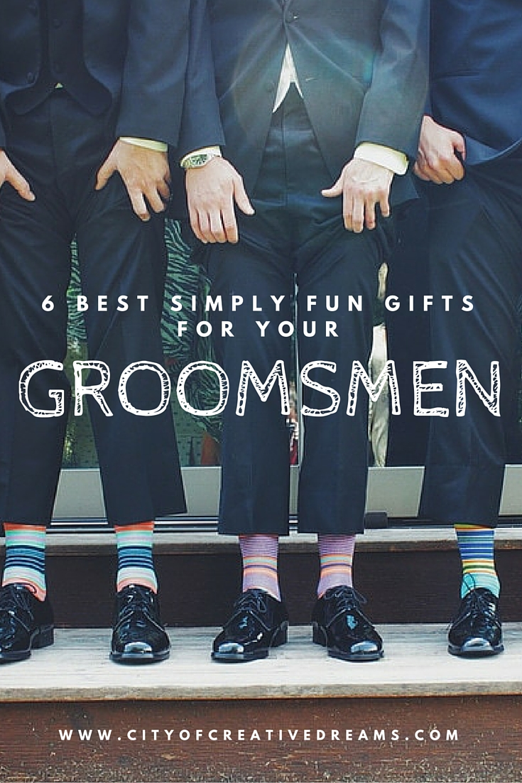 6 Best Simply Fun Gifts for your Groomsmen | City of Creative Dreams