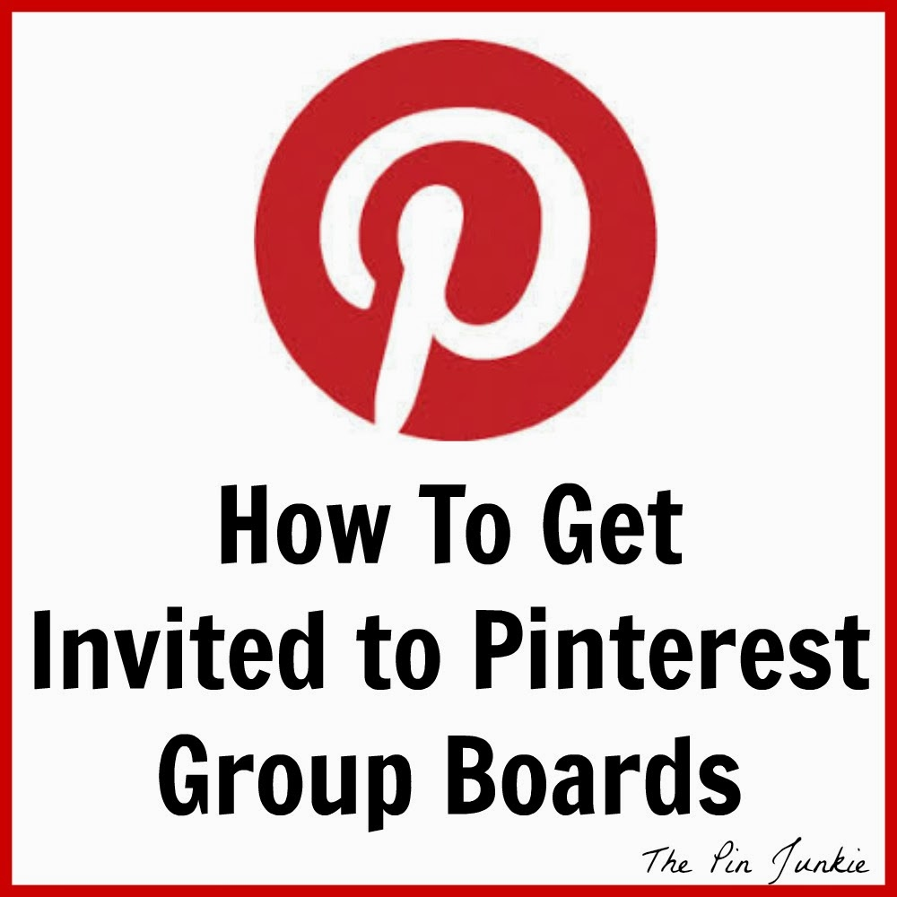 How To Get Invited To Group Pinterest Boards