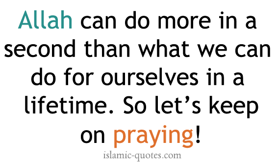 Allah can do more in a second - quote