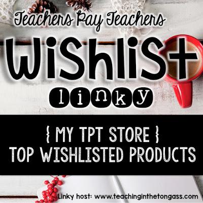 http://www.teachinginthetongass.com/2015/11/topwishlisteditems.html